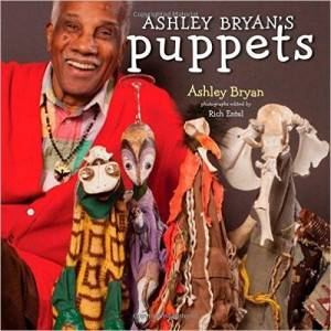 Ashley Bryant's Puppets- Making Something from Everything by Ashley Bryant