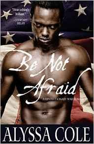 Be Not Afraid_Alyssa Cole