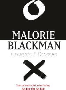 Noughts and Crosses Malorie Blackman
