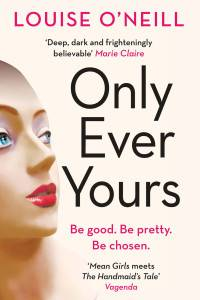Only Ever Yours Louise O Neill