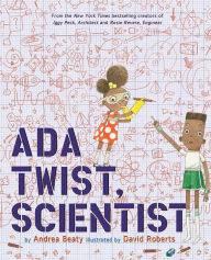 Ada Twist Scientist by Andrea Beatty