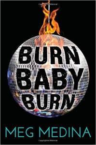 burn-baby-burn-book-by-meg-medina