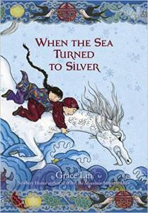 when-the-sea-turned-to-silver-book-by-grace-lin