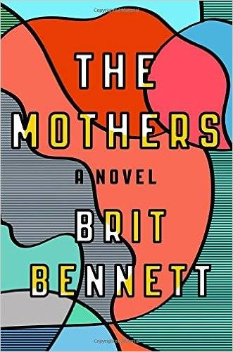 the mothers by brit bennet