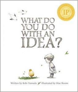 what-do-you-do-with-an-idea