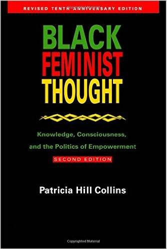Black Feminist Thought - Hill Collins
