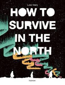 how-to-survive-in-the-north