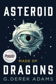 Asteroid Made of Dragons by G Derek Adams