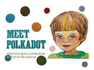 meet-polkadot-talcott-broadhead