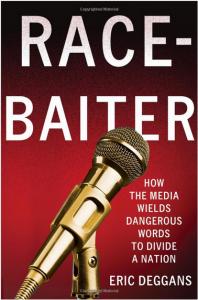 Cover of Race Baiter by Eric Deggans