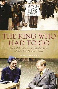 the-king-who-had-to-go-by-adrian-phillips