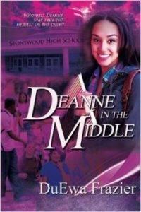Deanne in the Middle, DuEwa Frazier, diverse YA books