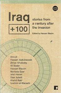 Dystopian short stories: Book cover of Iraq + 100 edited by Hassan Blasim