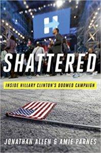 book cover for shattered: inside hillary clinton's doomed campaign by jonathan allen and amie parnes