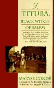 I, Tituba, Black Witch of Salem - never ever give back