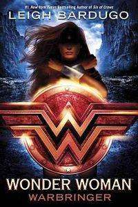 Book Cover of Wonder Woman: Warbringer by Leigh Bardugo