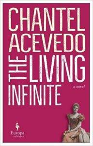 book cover for The Living Infinite by Chantel Acevedo