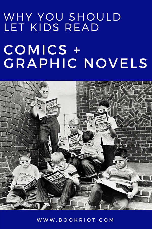 Why you should let kids read comics and graphic novels