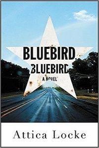 Bluebird Bluebird by Attica Locke cover image