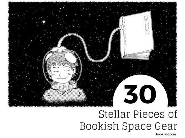 Books in Space! 30 Stellar Pieces of Bookish Space Gear | BookRiot.com
