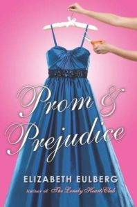 Prom and Prejudice by Elizabeth Eulberg cover