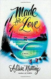 cover of made for love by alissa nutting