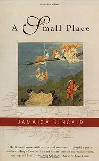 Kincaid Small Place cover in 100 Must-Read Travel Books | Book Riot