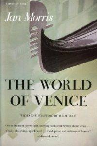 Morris World of Venice cover in 100 Must-Read Travel Books | Book Riot