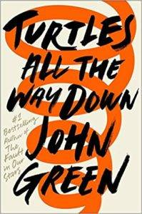 Turtles All the Way Down from 7 Must-Read Books Coming Out This Fall | BookRiot.com