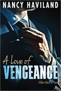 a love of vengeance