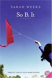 So B It by Sarah Weeks