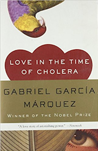Love in the Time of Cholera by Gabriel García Márquez