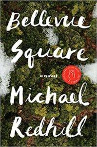 Bellevue Square by Michael Redhill cover in Award-Winning Canadian Books from 2017 | BookRiot.com
