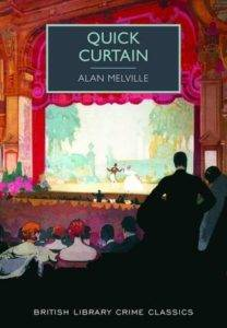 Cover of Quick Curtain by Alan Melville
