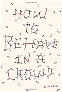 Book cover for How To Behave in a Crowd by Camille Bordas
