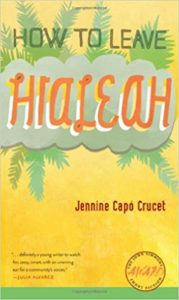 book cover for How to Leave Hialeah by Jennine Capo Crucet