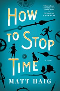 Book cover for How to Stop Time by Matt Haig