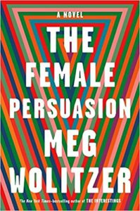 The Female Persuasion by Meg Wolitzer cover