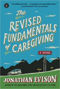 Book cover for The Revised Fundamentals of Caregiving by Jonathan Evison
