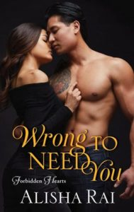 cover of wrong to need you by alisha rai