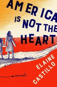 America is Not the Heart by Elaine Castillo cover image