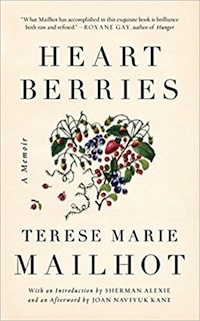 Cover of Heart Berries by Terese Marie Mailhot in Emma Watson Picks Terese Marie Mailhot's Heart Berries for Her Book Club | BookRiot.com