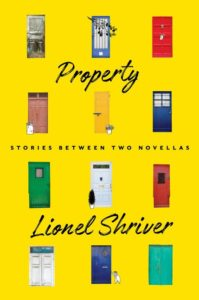 Cover of Property by Lionel Shriver