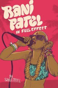Rani Patel in Full Effect bySonia Patel