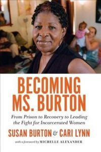Becoming Ms Burton by Susan Burton