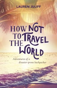 how not to travel the world cover