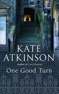 Cover of One Good Turn by Kate Atkinson in Literary Tourism: Scotland | BookRiot.com