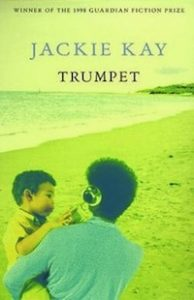 Cover of Trumpet by Jackie Kay in Literary Tourism: Scotland | BookRiot.com