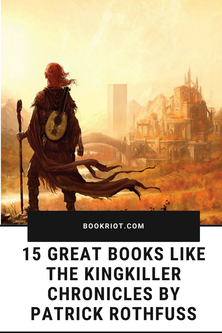 Books like The Kingkiller Chronicles by Patrick Rothfuss
