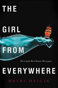 the girl from everywhere by heidi heilig book cover